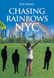 Chasing Rainbows NYC by Eve Wing