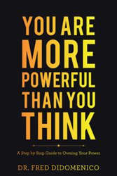 Dr. Fred DiDomenico says 'You Are More Powerful Than You Think' Photo