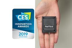 AerNos, Inc. has been named a CES® 2019 Innovation Awards Honoree for AerIoT™, its new air quality monitoring module developed for integration into smart IoT connected products.