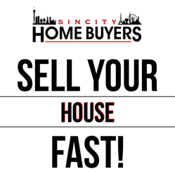Sell your house fast with Sin City Home Buyers