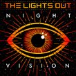 Night Vision_Album cover design by Creative Outlaw for The Lights Out