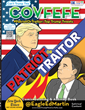 Covfefe Patriot or Traitor  with President Trump