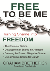 Confront and Overcome Shame with Graham Bretherick's Free to Be Me