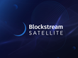 Blockstream Satellite Enables Worldwide Data Broadcasts
