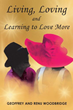 New Novel Enhances Understanding of Life, Love and Soul Purpose