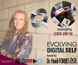 Unpacking CES: Vibrators to Drones—Dr. Heidi Forbes Öste Brings Digital Wellbeing Forward as a Critical Conversation