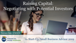 "Financial Poise™ Announces ""Raising Capital - Negotiating with Potential Investors,"" a New Webinar Premiering February 19th at 3:00 PM CST through West LegalEdcenter™"