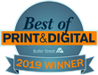 Butler Street Announces the 2019 Best of Print & Digital® Winners
