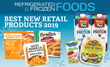 Refrigerated & Frozen Foods' Best New Retail Products Contest Celebrates New Product Innovation