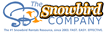 The Snowbird Company - the #1 Snowbird Vacation Rentals Resource, since 2003.