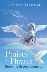 Prepare for the Second Coming of Jesus with 'Praises in Phrases' Photo