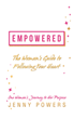 You Are Empowered to Honor and Celebrate Your Brilliance, Passion, Fire and Joy