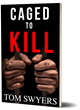 Novel, Caged to Kill