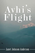 Discover How One Person Can Make a Difference in 'Avhi's Flight'