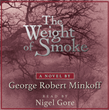 "In Celebration of Jamestown's 400th Commemoration, Bestselling Author George Robert Minkoff Releases New Audiobook for ""The Weight of Smoke"""
