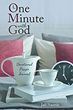 Becoming Closer to God, in One Minute and One Day at a Time