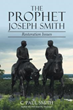 New Book Examines Historical Issues Pertaining to the Mormon Prophet Joseph Smith