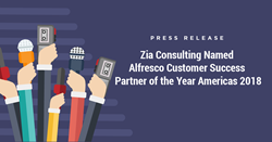 Zia Consulting Named Alfresco Customer Success Partner of the Year Americas 2018