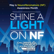 Countries Around the World to Shine a Light on NF on May 17, World NF Awareness Day
