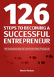 '126 Steps to Becoming a Successful Entrepreneur: The Entrepreneurship Fad and the Dark Side of Going Solo' Debuts on Amazon Kindle