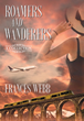 "Travel Round the World With this Compelling New Short Story Collection, ""Roamers and Wanderers"""