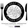 Foodies and Podcast Fans Rejoice with Launch of The Best Meal I Ever Had Podcast