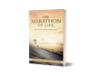 New Book Offers Readers Insights On How to Transform the Marathon That Is Their Life
