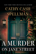 Dynamite New Mystery Thriller A Murder on Jane Street from New York Times and International Bestselling Author Cathy Cash Spellman