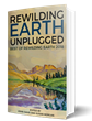 The Rewilding Institute Releases First Rewilding Earth Unplugged Anthology