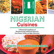 Homegrown Chef Shares Savory, Spice-Rich Nigerian Recipes in New Cookbook