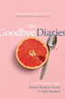 The Goodbye Diaries by Marisa Bardach Ramel and Sally Bardach