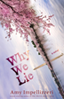 Why We Lie a novel by Amy Impellizzeri