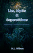Lies, Myths & Superstition by Norm Wilson