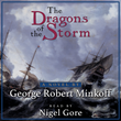 New Audiobook for Dragons of the Storm Chronicles New World Adventure