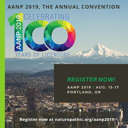 Register at www.naturopathic.org/aanp2019