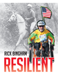 "Author Rick Bingham's New Book ""Resilient"" is an Action-Packed Memoir Recounting the Adventures, Challenges, and Triumphs of the Author's Well-Lived and Eventful Life"