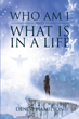 "Denise Hamilton's newly released ""Who Am I and What Is in a Life"" is a resounding narrative that bears human sentiments and emotions amid a toilful life."