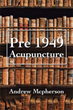 New Book Looks at the History and Transformation of 'Pre 1949 Acupuncture'
