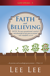 Xulon Press Author Releases Book About Faith and Believing