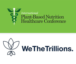 Welcome WeTheTrillions as The Platinum Exhibitor of the 7th Annual Plant-Based Nutrition Healthcare Conference