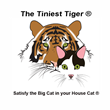 The Tiniest Tiger Satisfy the Big Cat in your House Cat®