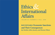 "Carnegie Council Announces ""Ethics & International Affairs"" Fall Issue 2019: Roundtable on ""Economic Sanctions and Their Consequences"" and Much More"