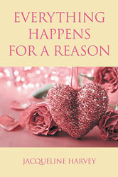 Everything Happens for a Reason by Jacqueline Harvey