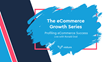 Visiture Launches Web Series – 'The eCommerce Growth Series'