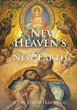 Teachings from John Harwood on the Biblical New Heaven and New Earth