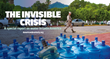 The Invisible Crisis: A Special Report on Water from Americas Quarterly