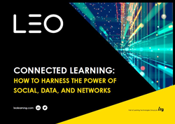 The cover of the LEO Learning ebook 'Connected Learning: How to Harness the Power of Social, Data, and Networks' which aims to help training and development professionals maximize the effectiveness of digital learning programs.