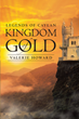 "Valerie Howard's newly released ""Legends of Caylan Kingdom of Gold"" is an impelling tome that gives the readers a hope that will help them in life"