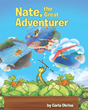 "Carla Okrina's newly released ""Nate, the Great Adventurer"" is an exciting story of a young, ordinary grasshopper whose adventuring dreams finally come true"