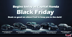 "A row of Honda models with the words ""Begins today at Capital Honda - Black Friday- Deals so good we almost had to keep you in the dark!"""
